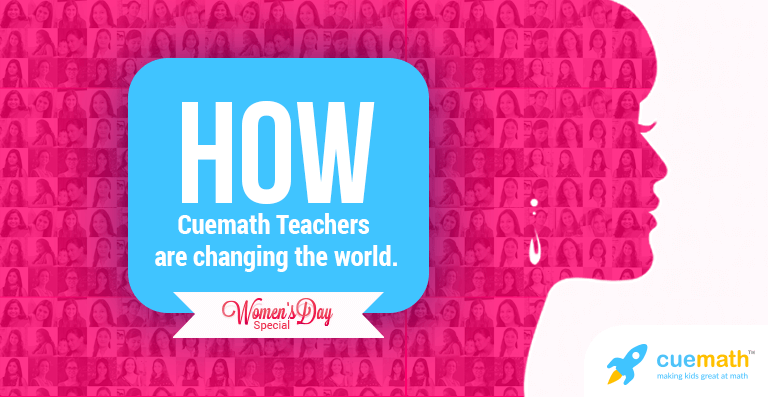 how cuemath teachers are changing the world