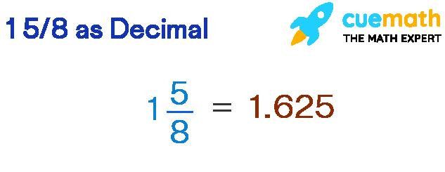 1 5/8 as Decimal