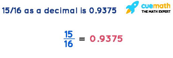15-16-as-a-decimal-is-0.9375