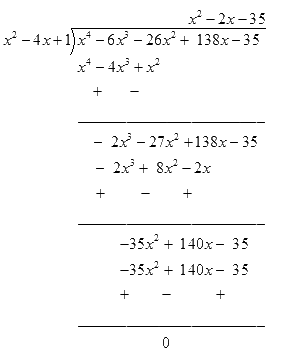 If two zeroes of the polynomial x4- 6x3- 26x2+ 138x - 35 are 2 ± √3, find other zeroes.