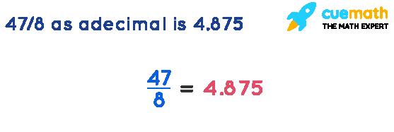 4-7-8-as-adecimal-is-4-875