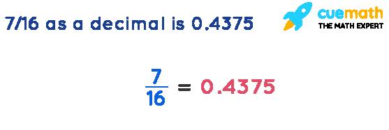 7-16as-a-decimal-is-0.4375