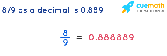 8-9-as-a-decimal-is-0.889
