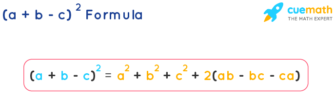 a minus b minus c whole square formula