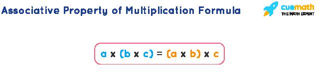 Associative Property of Multiplication Formula