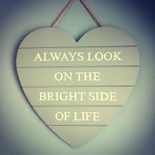 always look on the bright side motivational quote