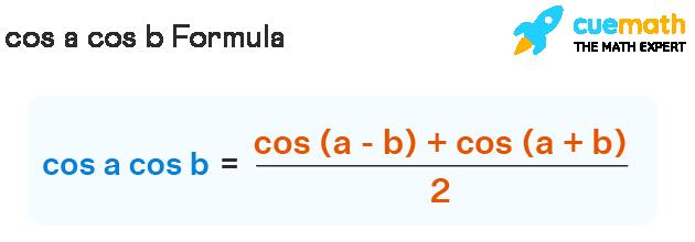 cos a cos a formula