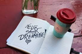 never stop dreaming motivational quote