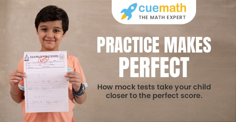 Practice makes a child, practice with Cuemath's mock tests range