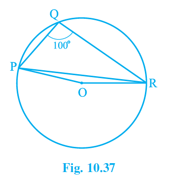 In the given figure, ∠PQR = 100° where P, Q and R are points on a circle with center O. Find ∠OPR.