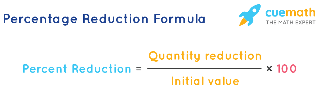Percentage reduction formula