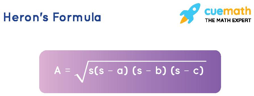 herons formula A = sqrt( s(s-a)(s-b)(s-c) )