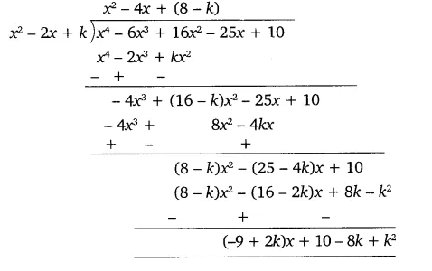 If the polynomial x⁴ - 6x³ + 16x² - 25x + 10 is divided by another polynomial x² - 2x + k, the remainder comes out to be x + a, find k and a
