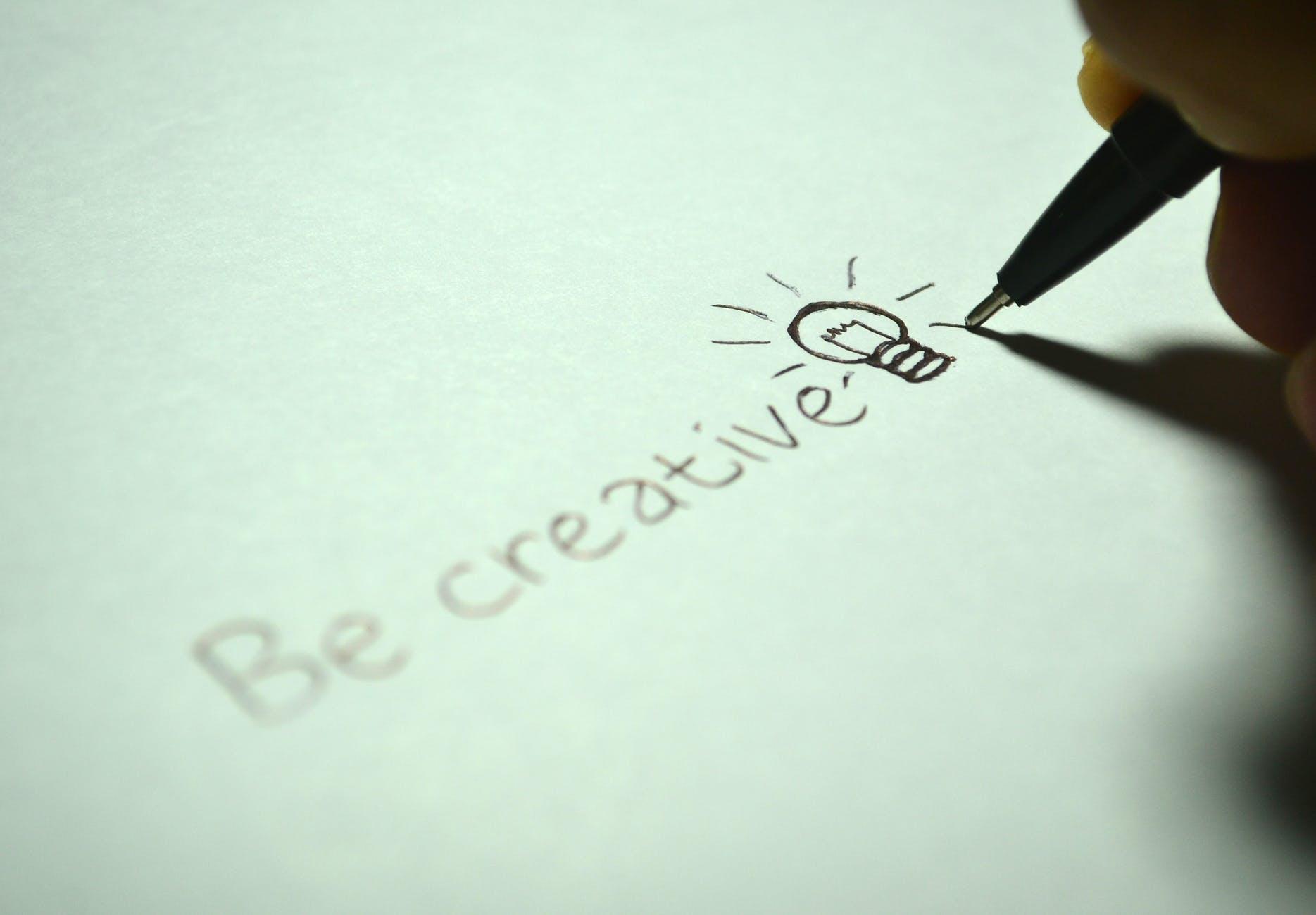 Be crreative written on a sheet