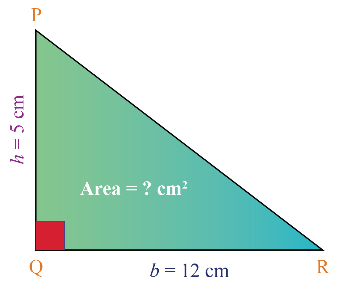 Right triangle formula: Area of a right triangle PQR where base is 12 cm and height is 5 cm.